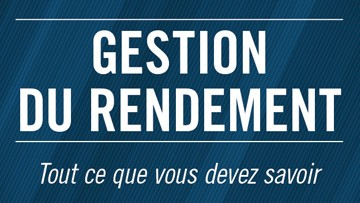 Gestion du rendement